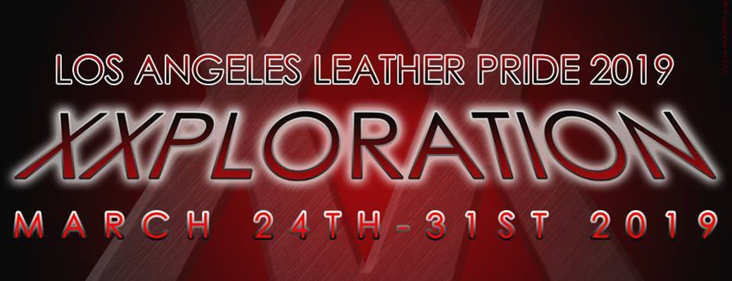 Los Angeles Leather Pride 2019 Exploration
