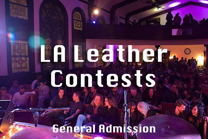 LA Leather Contest General Admission - $30